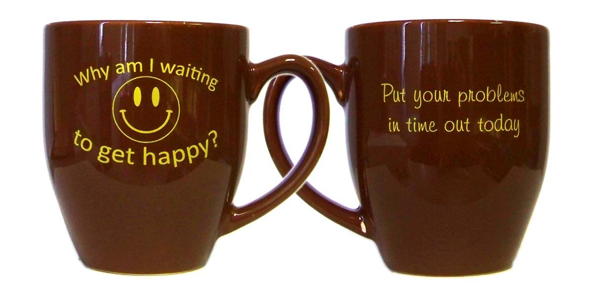 motivational get happy mug coffee mug iykisms inspirational